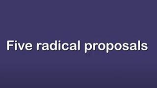 Radical Proposals