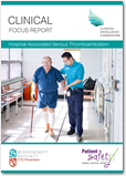 Clinical Focus Report – Hospital Associated Venous Thromboembolism